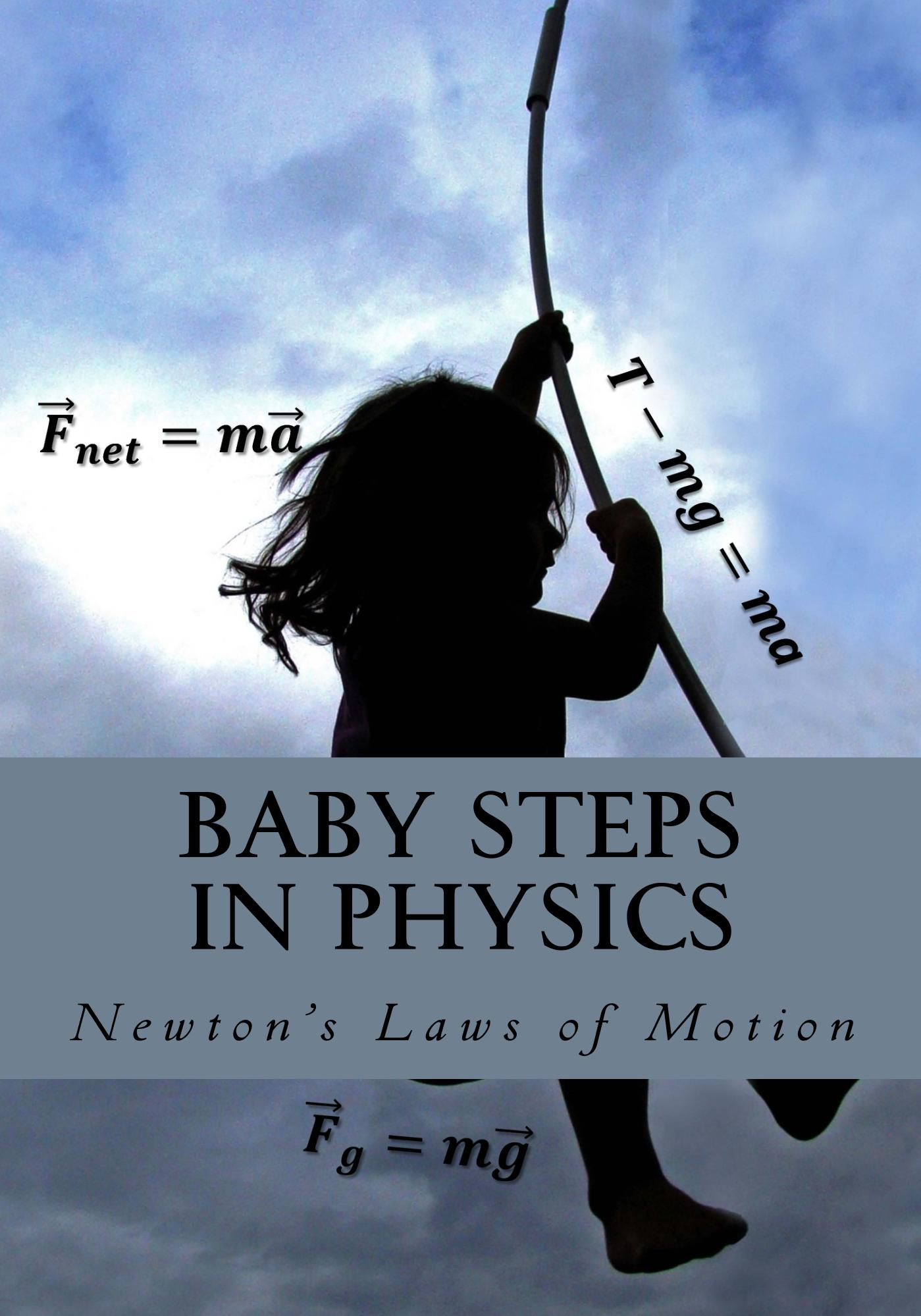 Baby Steps In Physics